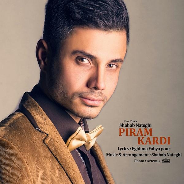 Shahab Nateghi - Piram Kardi