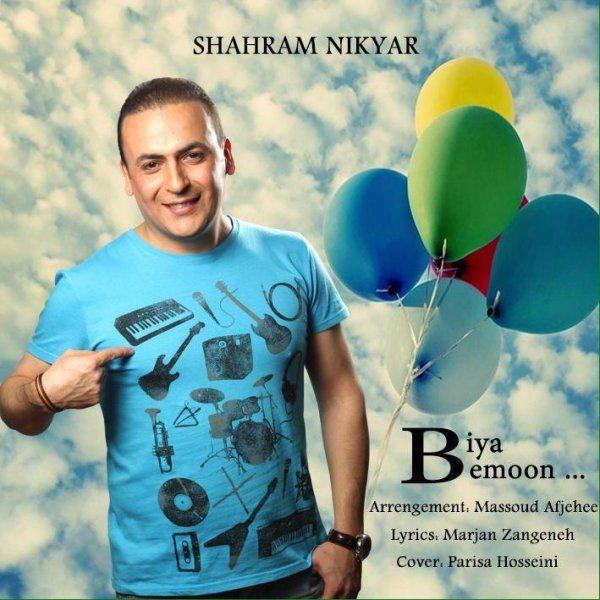 Shahram Nikyar - Biya Bemoon