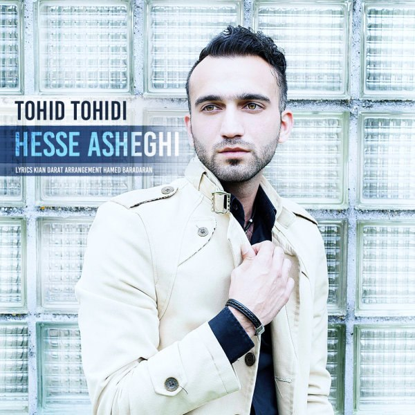 Tohid Tohidi - Hesse Asheghi