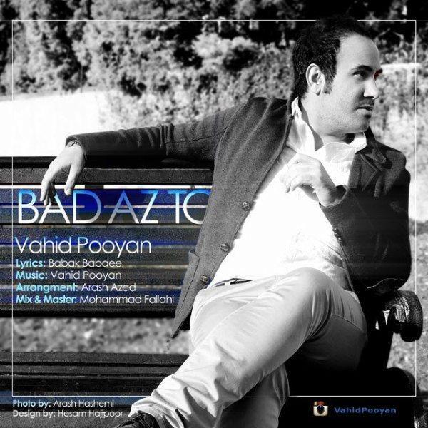 Vahid Pooyan - Bad Az To