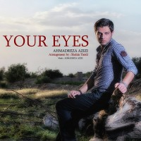 Ahmadreza-Azizi-Your-Eyes