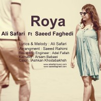 Ali-Safari-Roya-(Ft-Saeed-Faghedi)