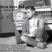 Arman-Mousavi-Rooz-Haye-Bad