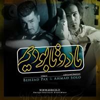 Behzad-Pax-_-Ahmad-Solo-Ma-Do-Ta-Boodim