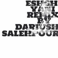 Fereydoun-Eshgh-Yani-(Dariush-Salehpour-Remix)
