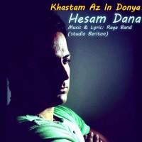 Hesam-Dana-Khastam-Az-In-Donya