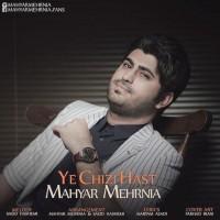 Mahyar-Mehrnia-Ye-Chizi-Hast