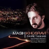 Masih-Khosravi-Zahre-Tanhaei