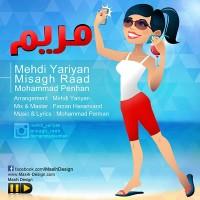 Misagh-Raad-Maryam-(Ft-Mehdi-Yariyan_Mohammad-Penhan)