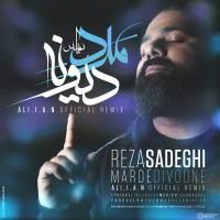 Reza-Sadeghi-Marde-Divooneh-(Aliian-Remix)