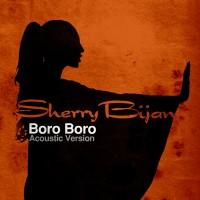 Sherry-Bijan-Boro-Boro-(Acoustic-Version)