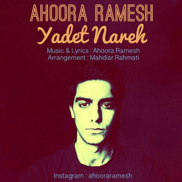 Ahoora Ramesh - Yadet Nareh