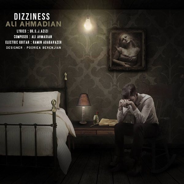 Ali Ahmadian - Dizziness