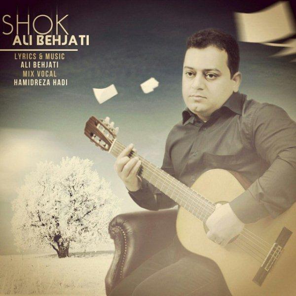 Ali Behjati - Shok