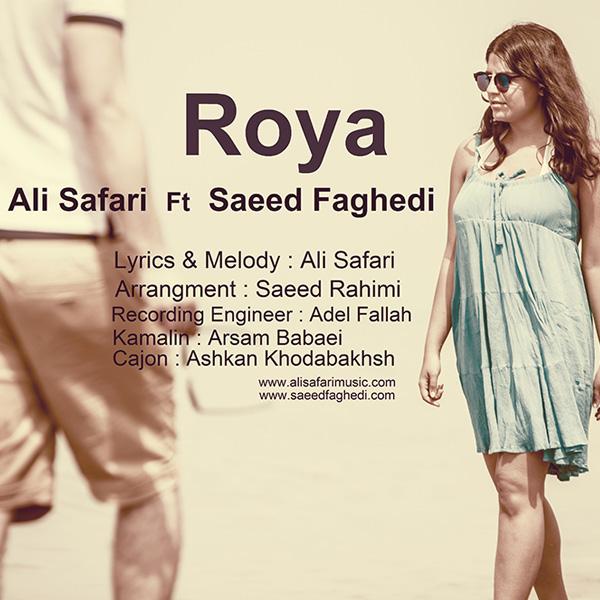 Ali Safari - Roya (Ft Saeed Faghedi)