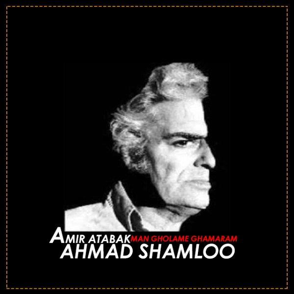 Amir Atabak - Man Gholame Ghamaram