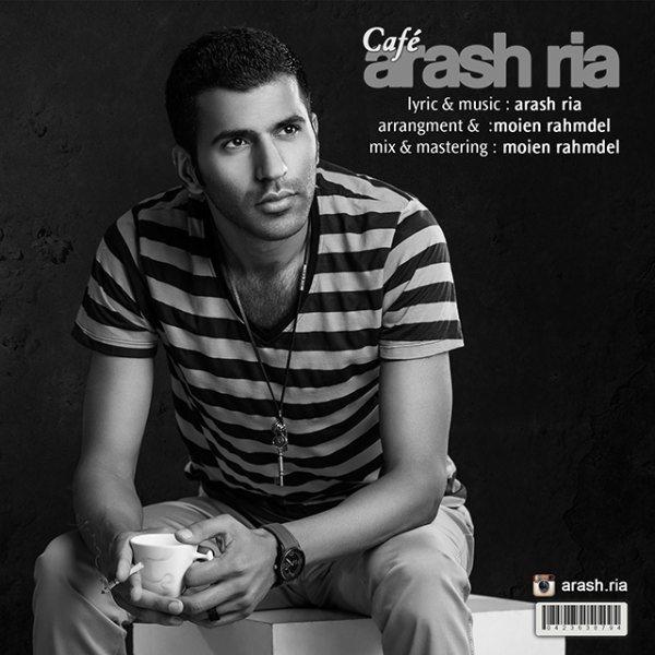 Arash Ria - Cafe
