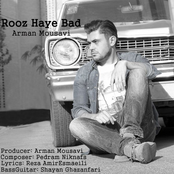 Arman Mousavi - Rooz Haye Bad