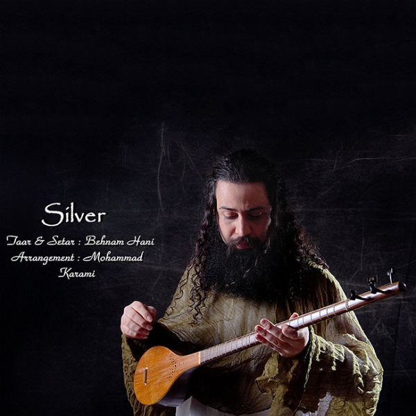 Bahnam Hani - Silver