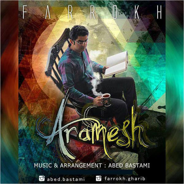 Farrokh - Aramesh