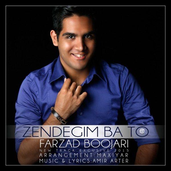 Farzad Boojari - Zendegim Ba To