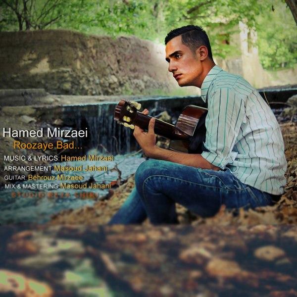 Hamed Mirzaei - Roozaye Bad