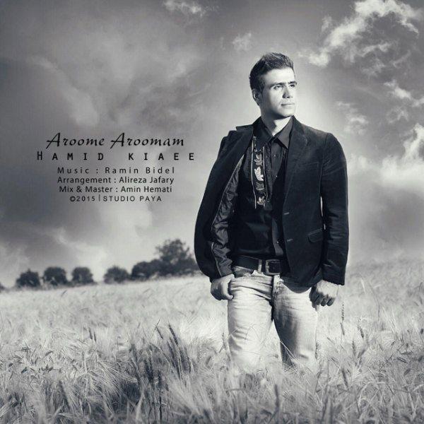 Hamid Kiaee - Aroome Aroomam