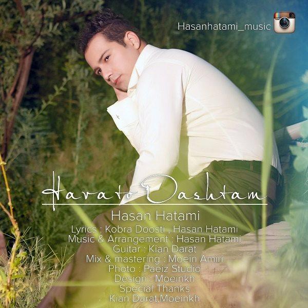 Hasan Hatami - Havato Dashtam