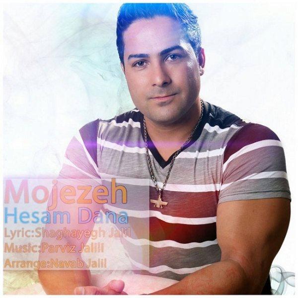 Hesam Dana - Mojezeh