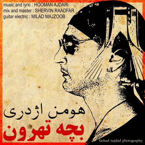 Hooman Ajdari - Bacheh Tehroon