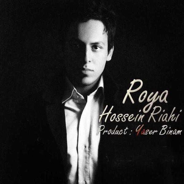 Hossein Riahi - Roya