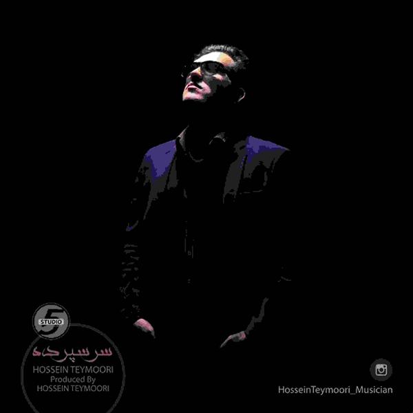 Hossein Teymoori - Sarsepordeh