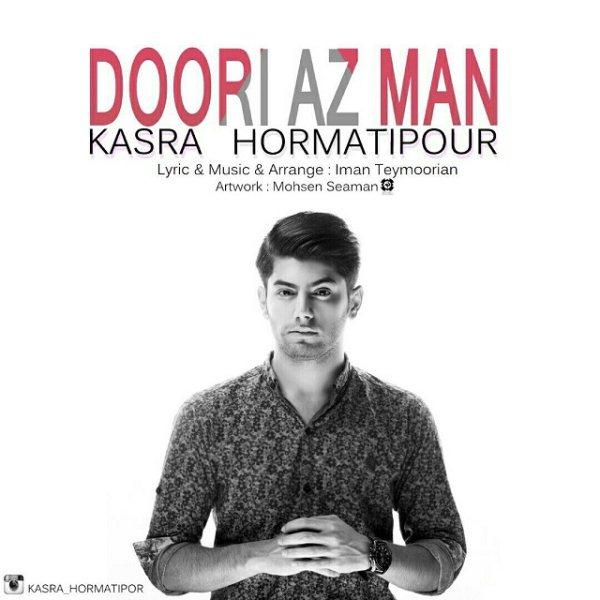 Kasra Hormatipour - Doori Az Man