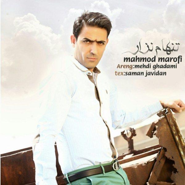 Mahmood Marofi - Tanham Nazar