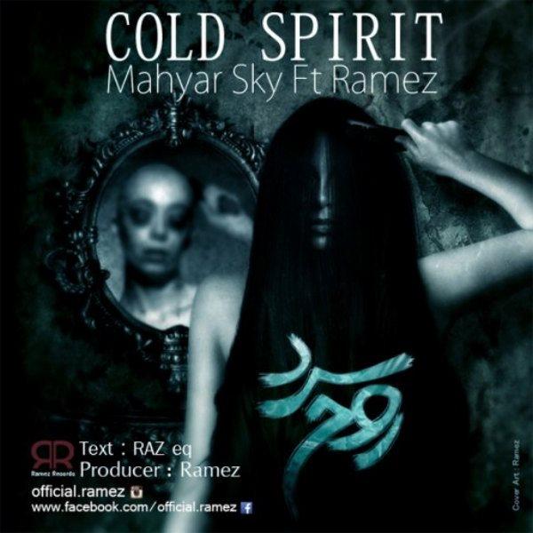 Mahyar Sky - Cold Spirit (Ft Ramez)