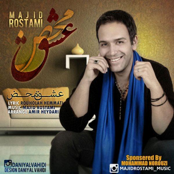 Majid Rostami - Eshghe Mahz