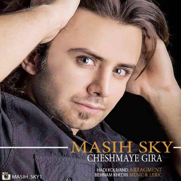Masih Sky - Cheshmaye Gira