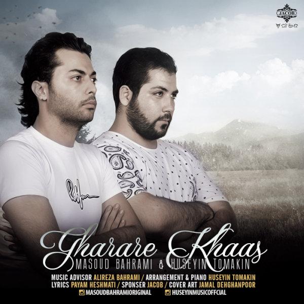 Masoud Bahrami & Huseyin Tomakin - Gharare Khaas