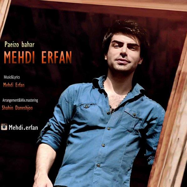 Mehdi Erfan - Paeiz o Bahar