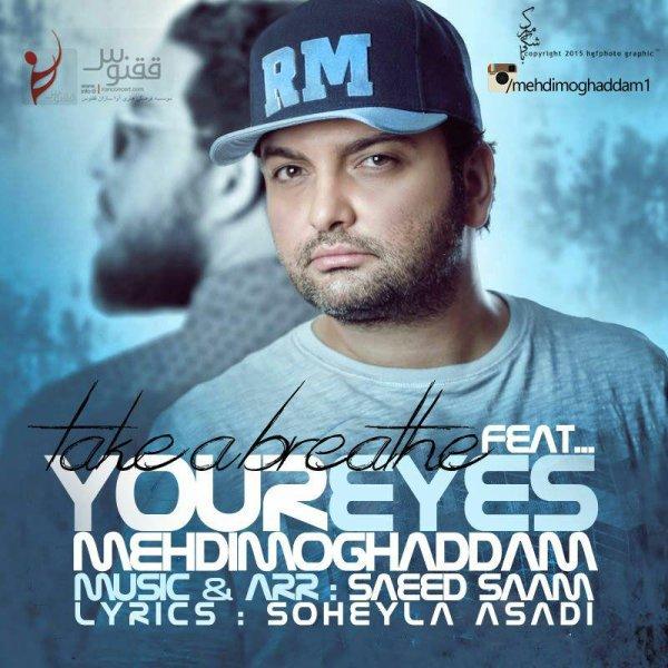 Mehdi Moghaddam - Cheshmaye To