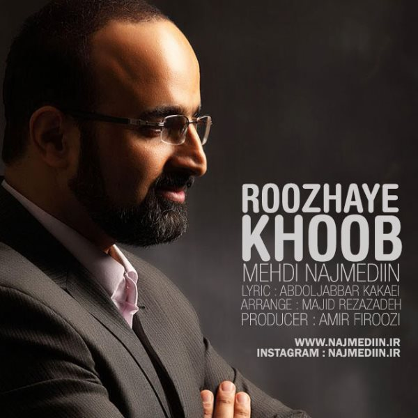 Mehdi Najmediin - Roozhaye Khoob