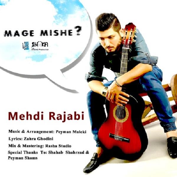 Mehdi Rajabi - Mage Mishe