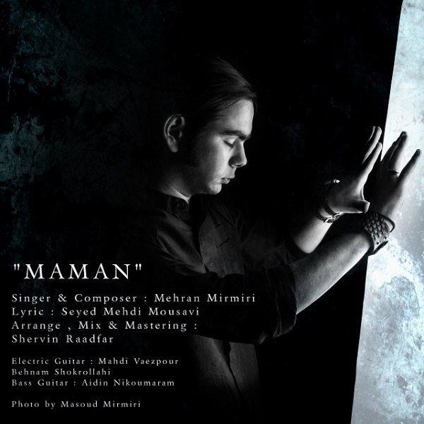Mehran Mirmiri - Maman