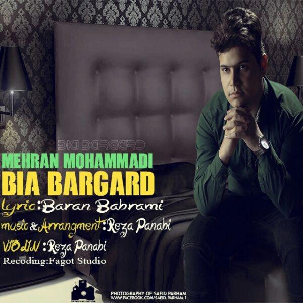 Mehran Mohammadi - Bia Bargard