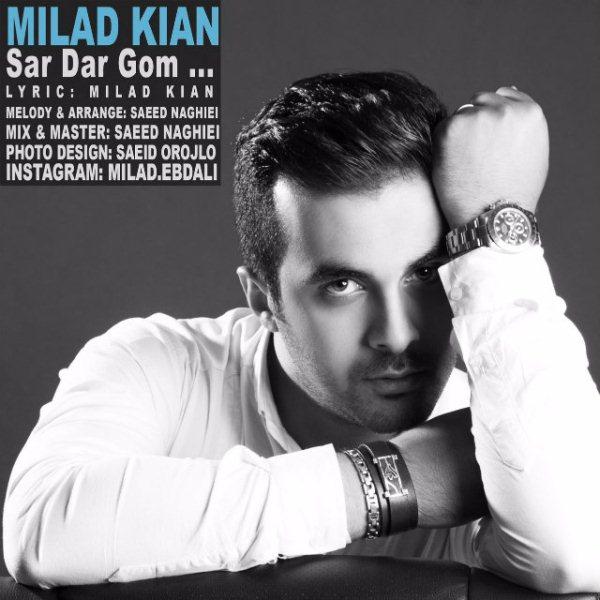 Milad Kian - Sardargom