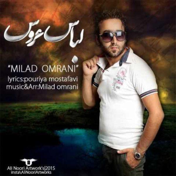 Milad Omrani - Lebas Aroos