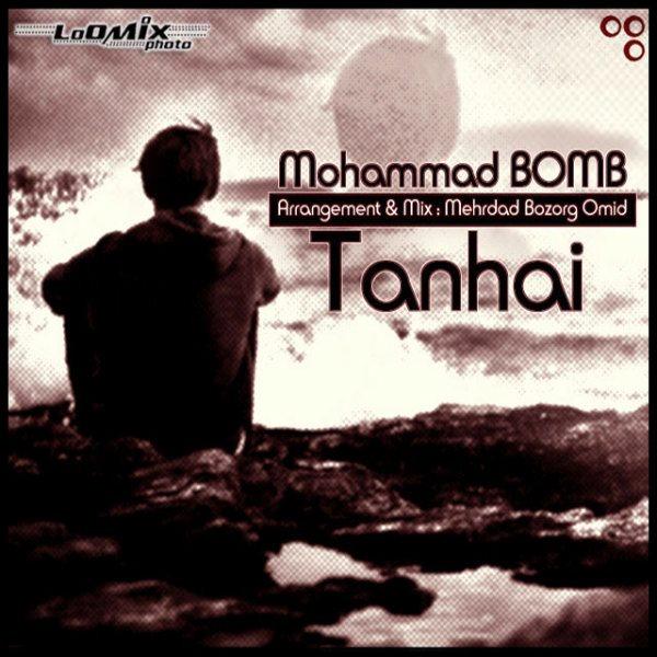 Mohammad Bomb - Tanhai