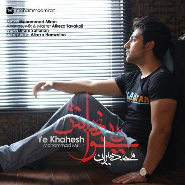 Mohammad Miran - Ye Khahesh