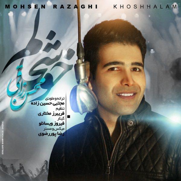 Mohsen Razaghi - Khoshhalam