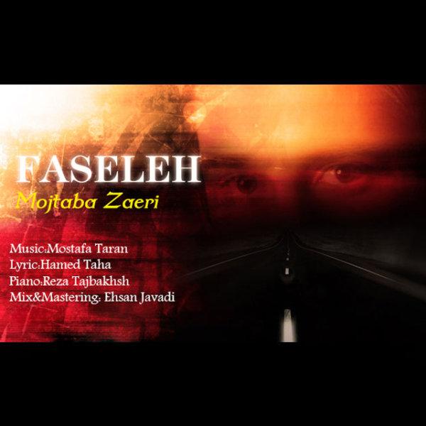 Mojtaba Zaeri - Faseleh